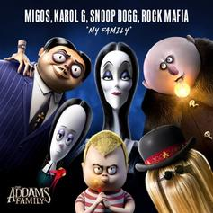 "Snoop Dogg & Migos Unite For Bizarre ""Addams Family"" Collab ""My Family"""