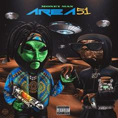"Money Man Provides The Soundtrack To Raiding ""Area 51"" On New EP"