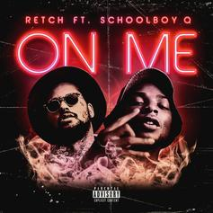 """RetcH Recruits ScHoolboy Q For Brand New Banger """"On Me"""""""