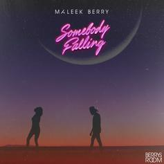 "Maleek Berry Brings The Proper Vibes On ""Somebody Falling"""