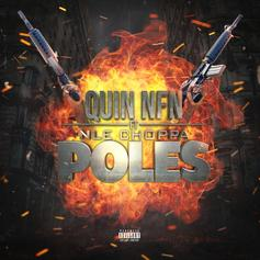 """NLE Choppa Joins Quin NFN On """"Poles"""""""