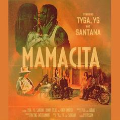 "Tyga, YG, & Santana Heat Things Up On "" Mamacita"""