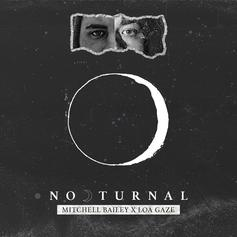 "Mitchell Bailey Drops Off ""Nocturnal"" Single"