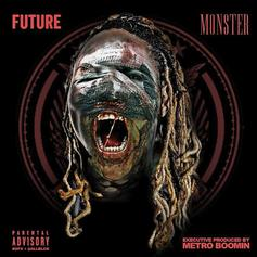 "Future's ""Monster"" Finally Hits Streaming Services On Fifth Anniversary"