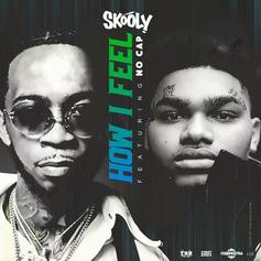 """Skooly & NoCap Join Forces On """"How I Feel"""""""