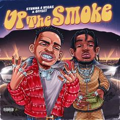 """Stunna 4 Vegas & Offset Drop Off The Bounce On """"Up The Smoke"""""""
