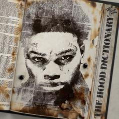 "NoCap's ""The Hood Dictionary"" Features Quando Rondo, Lil Durk & More"