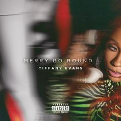 "Tiffany Evans Shares ""Merry Go Round"" Track"