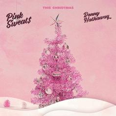 "Pink Sweat$ Updates Donny Hathaway's ""This Christmas"""