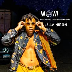 "Allan Kingdom Shares New 'WOW!"" Track"