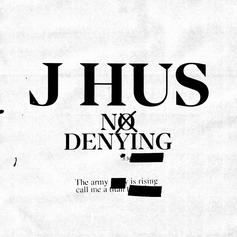 "J Hus Shares New ""No Denying"" Track"