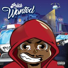 "Pries Cooks, Flips & Drips On His New Single ""Wanted"""
