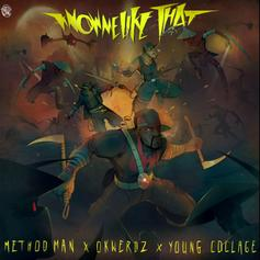 "Method Man & Okwerdz Collide On ""Know Me Like That"" Featuring Young Collage"