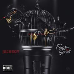 "Jackboy Is Back With ""Freedom Of Speech"""