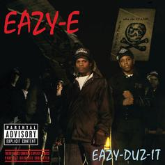 """Eazy E Detailed A Day In Compton On """"Eazy Duz It"""""""