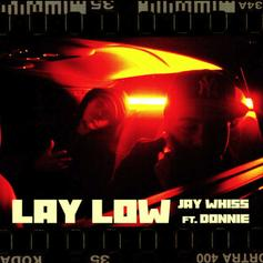 "Prime Boys' Jay Whiss Taps Donnie For ""Lay Low"" Off Upcoming Solo Album"