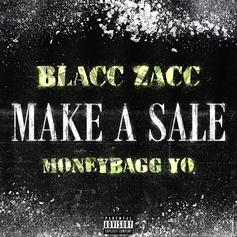 "Blacc Zacc Taps Moneybagg Yo For New Single ""Make A Sale"""