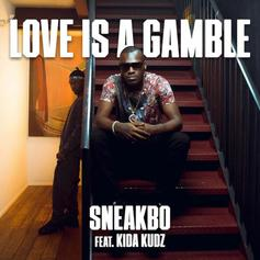 "Sneakbo Kicks Back On ""Love Is A Gamble"" With Kida Kudz"