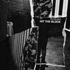 "UK's SL & PA Salieu Serve Up A Heater With ""Hit The Block"""