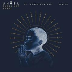 "French Montana & Davido Team Up With Angel On ""Blessings"" Remix"