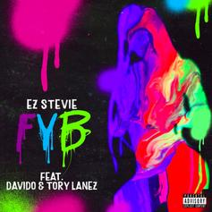 "Tory Lanez & Davido Join EZ Stevie On ""FYB"""