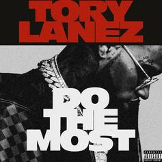 """Tory Lanez Drops Off New Banger """"Do The Most"""""""