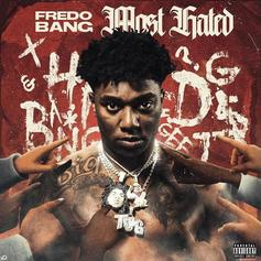"""Fredo Bang Explains His """"Trust Issues"""" On """"Most Hated"""" Single"""