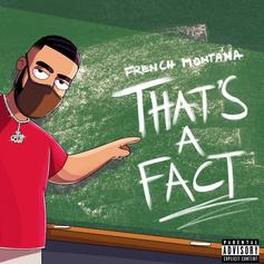 """French Montana Dabbles In Drill With """"That's A Fact"""""""