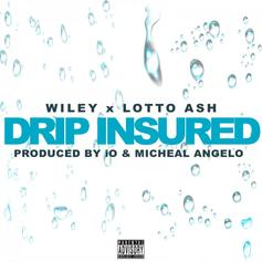 "Wiley & Lotto Ash Connect On ""Drip Insured"""