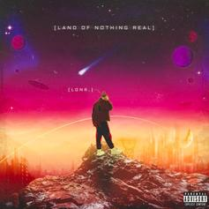 "Lonr. Drops Debut EP ""Land Of Nothing Real"" Ft. H.E.R. & 24kGoldn"
