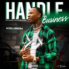 "QC's Kollision Makes Sure The Family's Straight On ""Handle Business"""