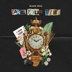 "Blakk Soul Shares R&B Debut ""Take Your Time"" Ft. Joell Ortiz, Cocoa Sarai, Amaal, Nana"