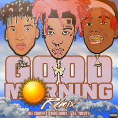 "Lil Yachty & NLE Choppa Hop On Mak Sauce's ""Good Morning (Remix)"""