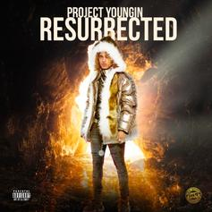 "Project Youngin Drops Off ""Resurrected"" Ft. YNW Melly & More"