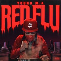 "Young M.A Drops Off ""Red Flu"" EP"