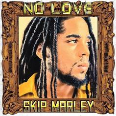 """Skip Marley Returns With His Unrequited Devotion Single, """"No Love"""""""