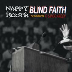 "Nappy Roots Returns With New Single ""Blind Faith"""
