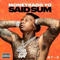 "Moneybagg Yo Has Quite A Bit To Say On ""Said Sum"""
