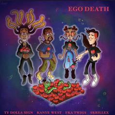 "Ty Dolla $ign Officially Releases ""Ego Death"" With Kanye West, FKA Twigs, & Skrillex"