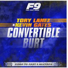 "Tory Lanez & Kevin Gates Drop ""Convertible Burt"" From ""Road To Fast 9 Mixtape"""