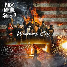 """Styles P Joins Dax Mpire For """"Warrior's Cry"""""""