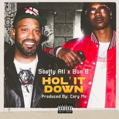 "Scotty ATL & Bun B Join Forces On ""Hol' It Down"""