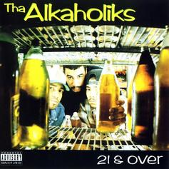 "Tha Alkaholiks Lived Up To Their Name With ""Only When I'm Drunk"""