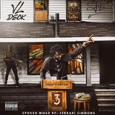 """VL Deck Blesses The Bando On """"Trap Pastor 3"""""""
