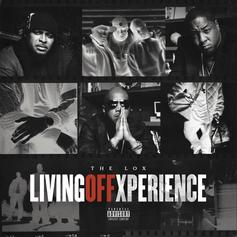 "The Lox Return With ""Living Off Xperience"" Ft. DMX, T-Pain, Westside Gunn"