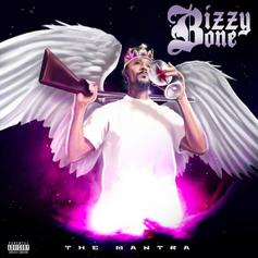 "Bizzy Bone Releases New Project ""The Mantra"""