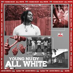 """Young Nudy Returns With New Single """"All White"""""""