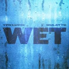 """YFN Lucci Adds Mulatto To Remix Of His Sultry Single """"Wet"""""""