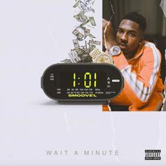 "Smoove'L Comes Through With ""Wait A Minute"""