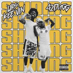"""LBS Kee'vin & 42 Dugg Are """"Shining"""" In New Single"""